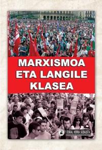 Marxismoa eta langile klasea