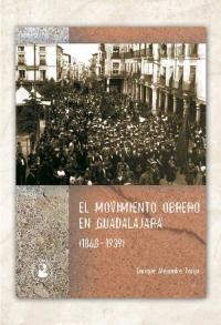 Historia del movimiento obrero en Guadalajara