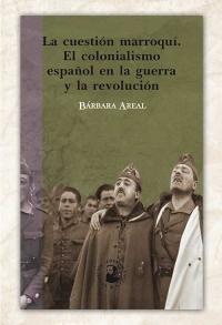 El colonialismo español en la guerra y en la revolución