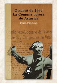 Octubre de 1934. La Comuna obrera de Asturias