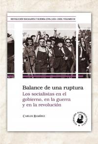 Los socialistas en el gobierno, en la guerra y en la revolución