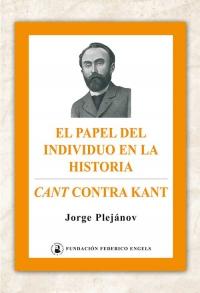 El papel del individuo en la historia · Kant contra Cant