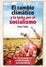 El cambio climático y la lucha por el socialismo