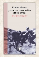 Poder obrero y contrarrevolución (1936-1939)