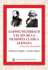 Ludwig Feuerbach y el fin de la filosofía clásica alemana