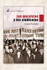 Los marxistas y los sindicatos