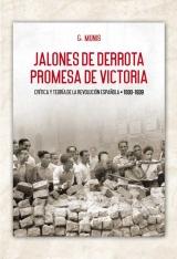 Jalones de derrota, promesa de victoria