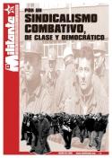 Por un sindicalismo combativo, de clase y democrático